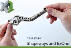 EXONE Shapeways